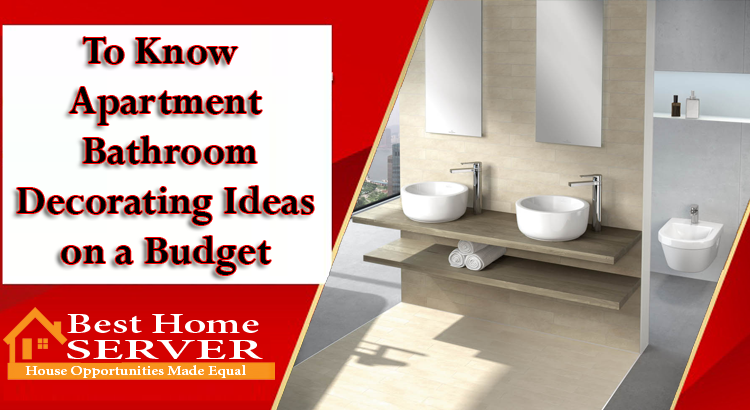 Apartment Bathroom Decorating Ideas on a Budget | Best Home ...