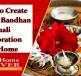 Ways to Create Raksha Bandhan Thali Decoration at Home