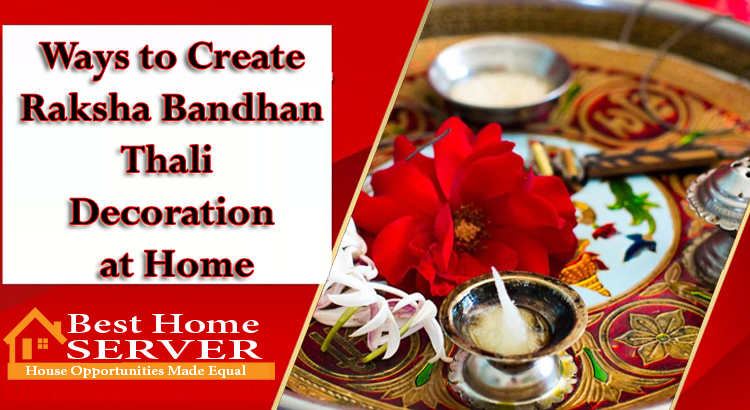 Ways to Create Raksha Bandhan Thali Decoration at Home