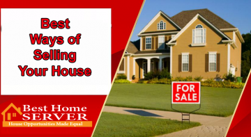 Best Ways of Selling your House