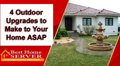 4 Outdoor Upgrades to Make to Your Home ASAP